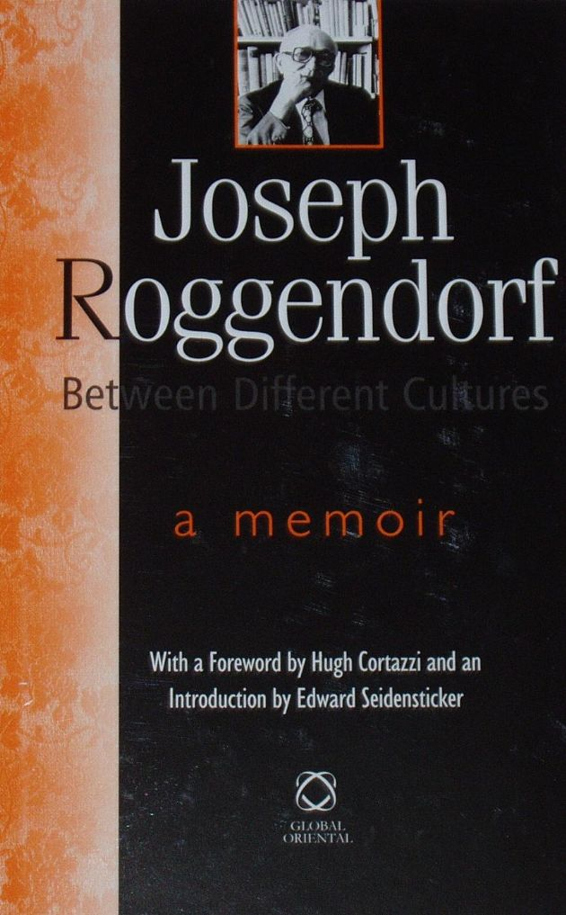 Between Different Cultures, A Memoir, by Joseph Roggendorf